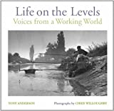 Life on the Levels, Anderson, Tony and Willoughby, Chris, 1841585041
