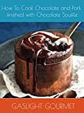 How To Cook Chocolate and Pork finished with Chocolate Soufflé