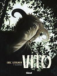 Vito, Tome 3 : La grande chasse par Éric Stalner