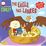 Stanley The Eagle Has Landed