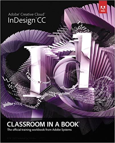 Adobe indesign cc classroom in a book classroom in a book adobe adobe indesign cc classroom in a book classroom in a book adobe 1st edition kindle edition fandeluxe Choice Image