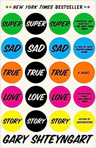 Super Sad True Love Story: A Novel: Amazon.es: Gary ...