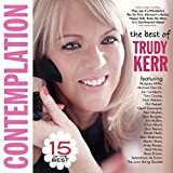 Contemplation - The Best Of Trudy Kerr by Trudy Kerr