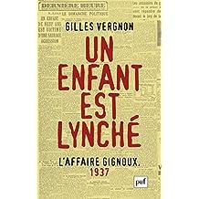 Un enfant est lynché. L'Affaire Gignoux, 1937 (Hors collection) (French Edition)