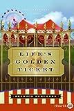 Life's Golden Ticket, Brendon Burchard, 0061260401