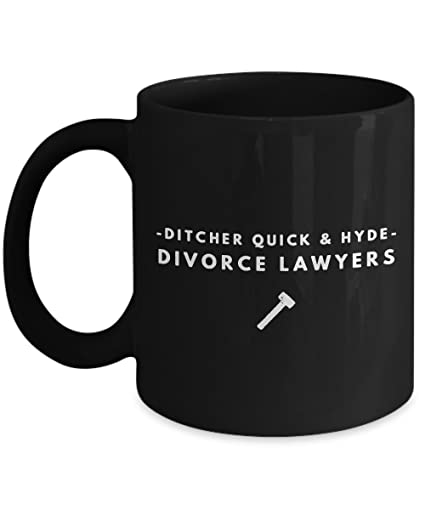 Funny Divorce Lawyer White Novelty Coffee Mug Gift Top Birthday Gifts For Single Dads Unique