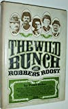 img - for The Wild Bunch: Robbers Roost book / textbook / text book