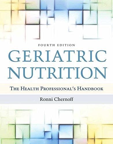 Geriatric Nutrition: The Health Professional