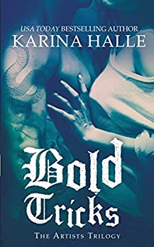 Bold Tricks (The Artists Trilogy Book 3) by [Halle, Karina]