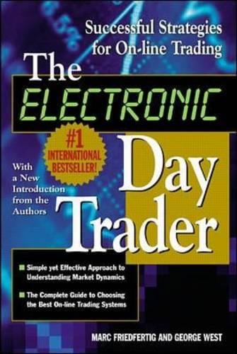 The Electronic Day Trader: Successful Strategies for On-line Trading pdf epub