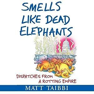 Smells Like Dead Elephants Hörbuch