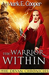 The Warrior Within: Devan Chronicles Book 3 (English Edition)