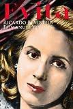 Evita, Ricardo Blaustein and Emmanuel Yevenes, 1494736969
