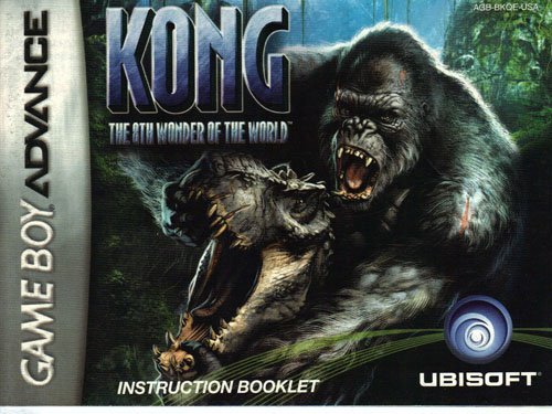 Kong The 8th Wonder of the World GBA Instruction Booklet (Game Boy Advance Manual Only - NO GAME) (Nintendo Game Boy Advance Manual)