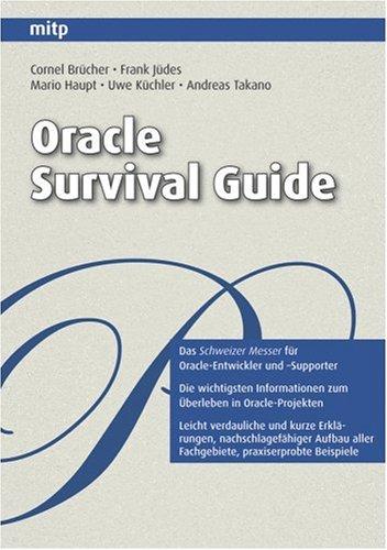 Oracle Survival Guide Taschenbuch – 1. März 2008 Cornel Brücher Frank Jüdes Mario Haupt Uwe Küchler