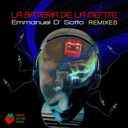 Amazon.com: La Bateria de la Mente Remixes: Emmanuel D' Sotto: MP3