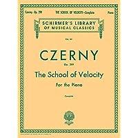 School of Velocity, Op. 299 (Complete): Schirmer Library