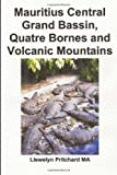 Mauritius Central Grand Bassin, Quatre Bornes and Volcanic Mountains, Llewelyn Pritchard, 1496139097