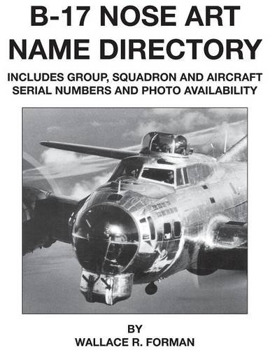 B17 Nose Art Name Directory Amazonde Wallace Forman