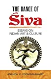 The Dance of Siva: Essays on Indian Art and Culture (Dover Fine Art, History of Art)