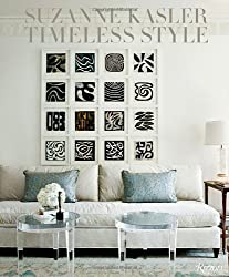 Suzanne Kasler: Timeless Style: Timeless Interiors