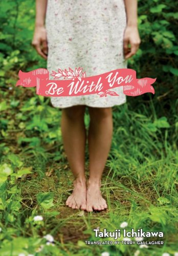 Be With You by VIZ Media LLC