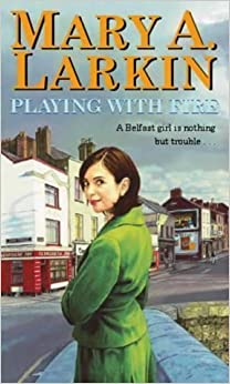 Book Playing With Fire by Larkin, Mary (2002)