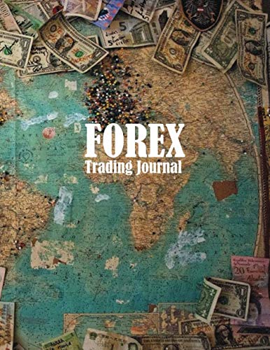 51fCGe4RZ8L - FOREX Trading Journal: Trading Logbook for FOREX Trader Record History Trade to Improve Your Next Trade forex trading journal for Day trading Swing and Trend Following Money Map Cover