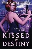 img - for Kissed by Destiny (Sunwalker Saga) (Volume 8) book / textbook / text book