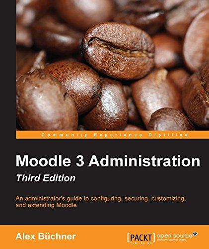 Download Moodle 3.0 LTS Administration – Third Edition Pdf