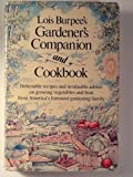 Lois Burpee's Gardener's Companion and Cookbook, Lois Burpee, 0060380217