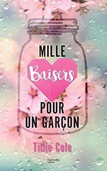Mille Baisers pour un garçon (Bloom) (French Edition) by [Cole, Tillie]