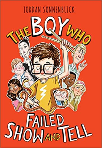 The Boy Who Failed Show and Tell: Sonnenblick, Jordan: 9781338647235:  Amazon.com: Books