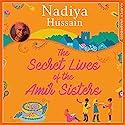 The Secret Lives of the Amir Sisters Audiobook by Nadiya Hussain Narrated by Avita Jay, Anjli Mohindra, Maya Saroya, Aasiya Shah
