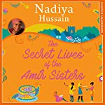 The Secret Lives of the Amir Sisters | Nadiya Hussain