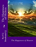 The Happiness of Heaven, F. Boudreaux, 1482352400