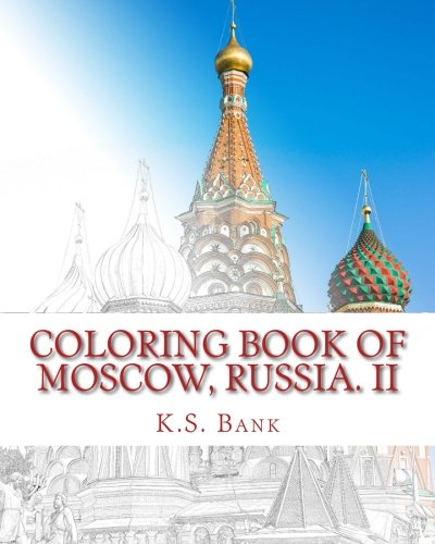 Coloring Book of Moscow, Russia. II (Volume 2) pdf epub