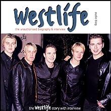 Westlife: A Rockview Audiobiography Speech by Eva Unbauer, Pete Bruens Narrated by Eva Unbauer, Pete Bruens