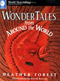 Wonder Tales from Around the World, Heather Forest, 0874834228
