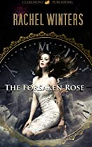 THE FORSAKEN ROSE: (CLEAN YOUNG ADULT, FANTASY ROMANCE) (ROSE BELMONT SERIES)