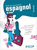 img - for Espagnol de Cuba: Guide to Conversation (French Edition) published by Assimil (2010) [Paperback] book / textbook / text book