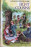 Eight Cousins, Louisa May Alcott, 0307122247