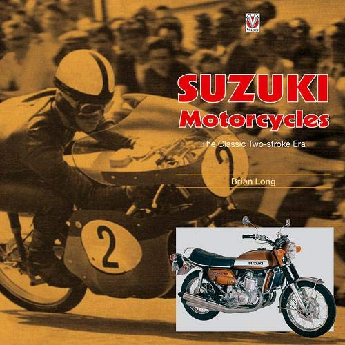 (Suzuki Motorcycles - The Classic Two-stroke Era: 1955 to 1978)