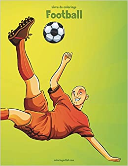 Coloriage Sport Foot.Livre De Coloriage Football 1 Volume 1 Amazon Co Uk Nick Snels Books
