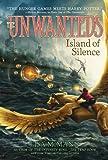 Island of Silence (Unwanteds)