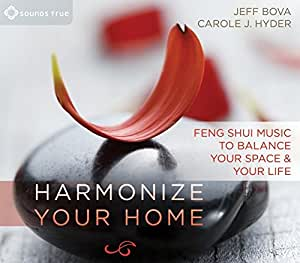 Harmonize Your Home: Feng Shui Music to Balance Your Space & Your Life