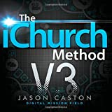 The iChurch Method: Digital Mission Field
