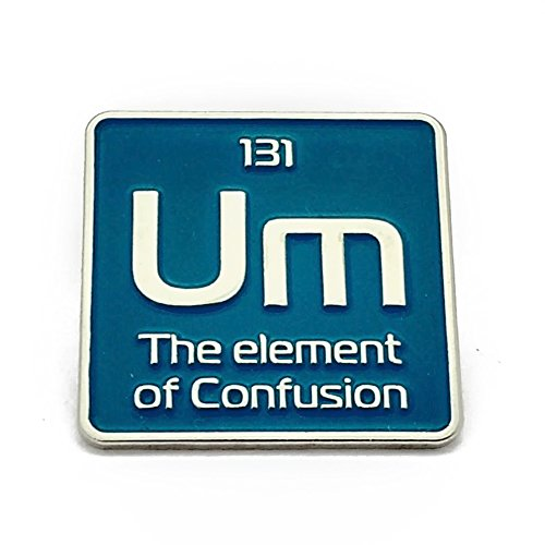- Enamel pin | Um the element of confusion science pin | periodic element lapel pin