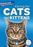 Caring for Cats and Kittens (Battersea Dogs & Cats Home Pet Care Guides)