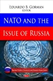 NATO and the Issue of Russia, Eduardo B. Gorman, 1606924419